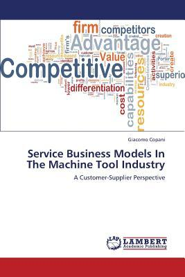 Service Business Models In The Machine Tool Industry