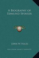 A Biography of Edmund Spenser
