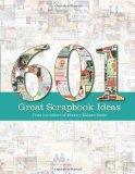 601 Great Scrapbook ...