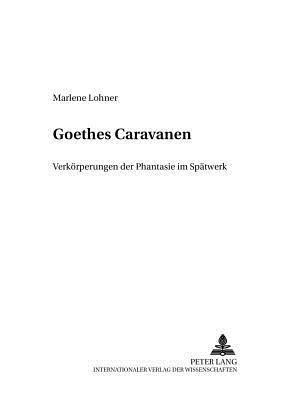 Goethes Caravanen
