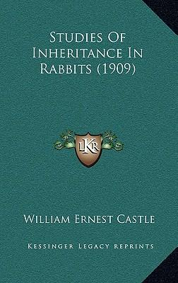 Studies of Inheritance in Rabbits (1909)