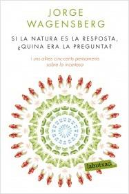 Si la natura és la ...