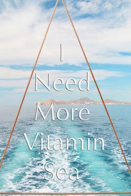 I Need More Vitamin ...