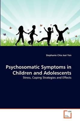 Psychosomatic Symptoms in Children and Adolescents