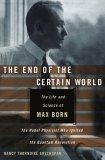 The End of the Certain World