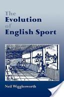 The evolution of English sport
