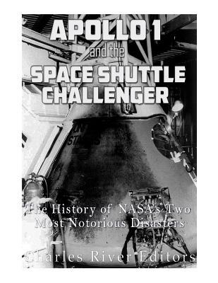 Apollo 1 and the Space Shuttle Challenger