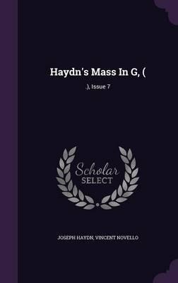 Haydn's Mass in G, (
