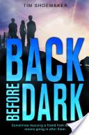 Back Before Dark