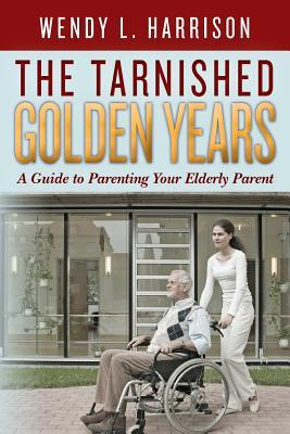 The Tarnished Golden Years