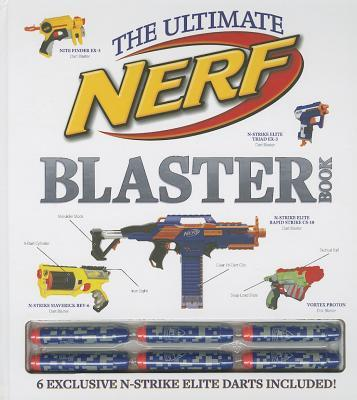The Ultimate Nerf Blaster Book