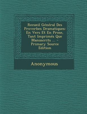 Recueil General Des Proverbes Dramatiques