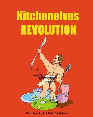 Kitchenelves Revolution