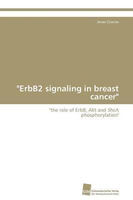 """""""ErbB2 signaling in ..."""
