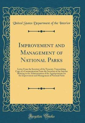Improvement and Management of National Parks