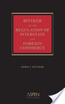 Bittker on the Regulation of Interstate and Foreign Commerce