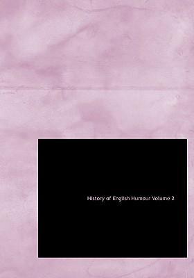 History of English Humour Volume 2