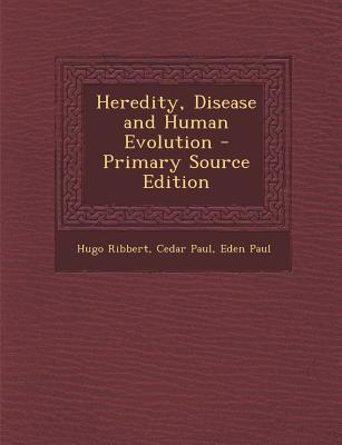 Heredity, Disease and Human Evolution