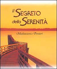 Il segreto della serenità