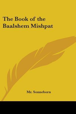 The Book Of The Baalshem Mishpat