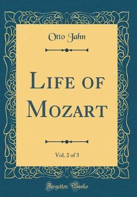 Life of Mozart, Vol....