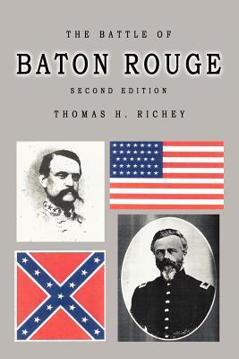 The Battle of Baton Rouge Second Edition