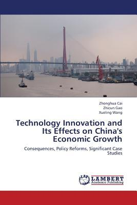 Technology Innovation and Its Effects on China's Economic Growth