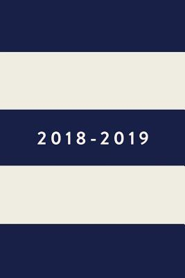 2018-2019, Daily Monthly & Weekly Academic Student Planner | 2018-2019