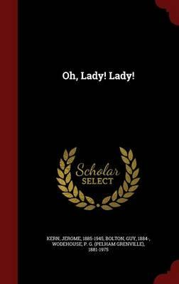 Oh, Lady! Lady!