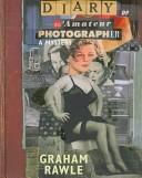 Diary of an Amateur Photographer