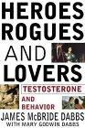 Heroes Rogues and Lovers