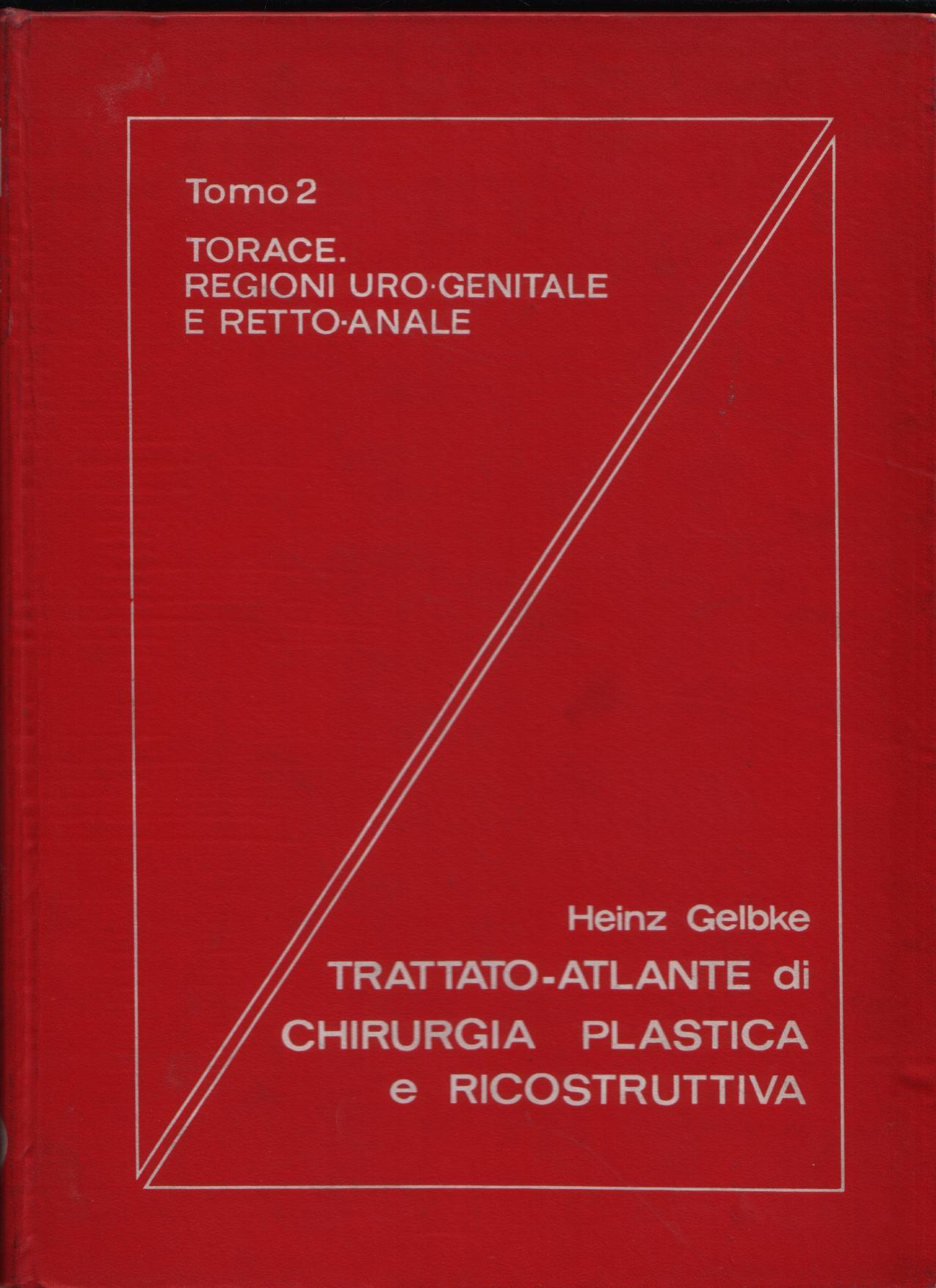 Trattato-atlante di chirurgia plastica e ricostruttiva