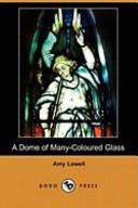 A Dome of Many-Coloured Glass (Dodo Press)