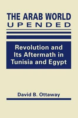 The Arab World Upended