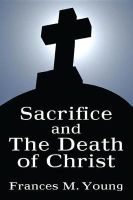 Sacrifice and the Death of Christ