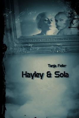Hayley & Sola
