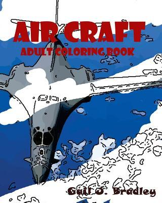 Aircraft Adult Coloring Book