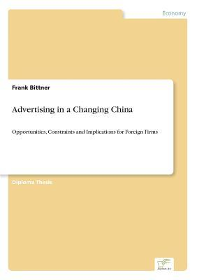 Advertising in a Changing China