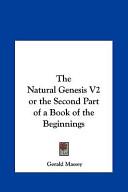 The Natural Genesis ...