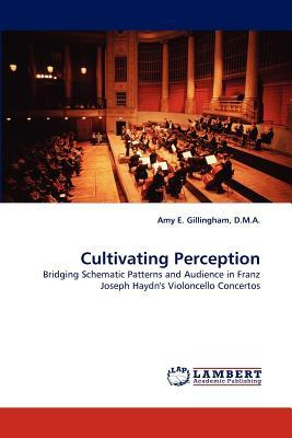 Cultivating Perception