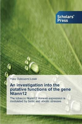 An investigation into the putative functions of the gene Ntann12