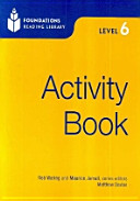ACTIVITY BOOK. LEVEL 6(FOUNDATIONS READING LIBRARY)