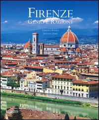 Firenze. Genio e ragione. Ediz. italiana e inglese