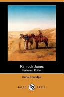 Rimrock Jones (Illustrated Edition) (Dodo Press)