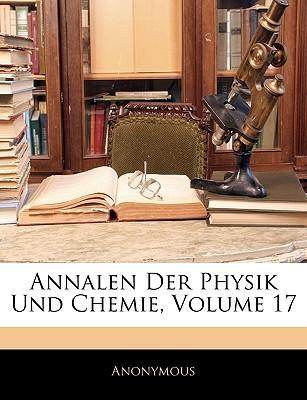 Annalen der Physik und Chemie, Siebzehnter Band