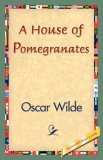 A House of Pomegrana...