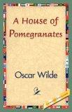 A House of Pomegrana...