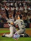 Greatest Moments-The Official Book of the 1998 World Series