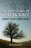 Deep Heart of Witchcraft, The