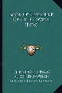 Book of the Duke of True Lovers